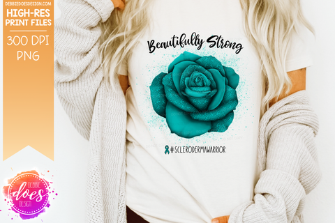Beautifully Strong - Scleroderma Rose - Sublimation/Printable Design