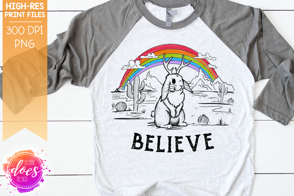 Believe Jackalope - Sublimation/Printable Design