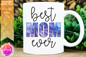 Best Mom Ever - Feathers - Sublimation/Printable Design