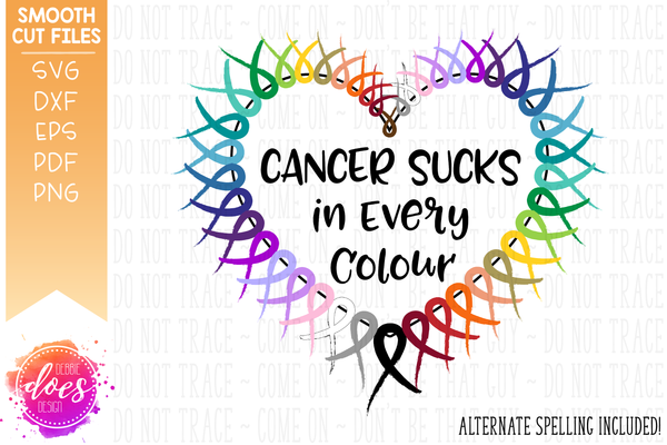 Cancer Sucks in Every Color/Colour - SVG File