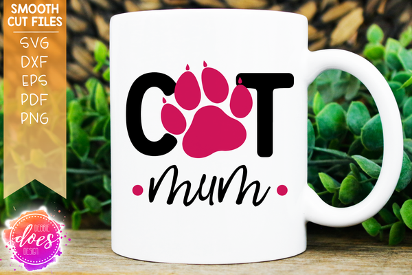 Cat Mom/Mum - Paw - SVG File