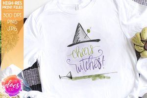 Cheers Witches - Sublimation/Printable Design