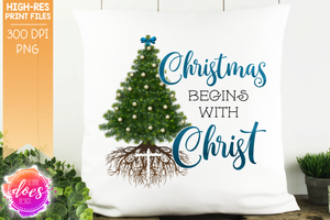 Christmas Begins With Christ - Blue - Sublimation/Printable Design
