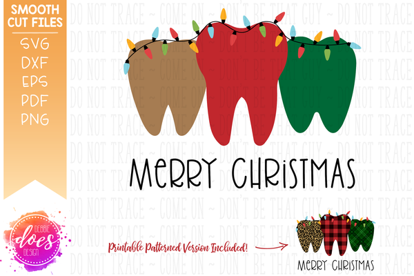 Merry Christmas Teeth with Lights - Printable PNG Included! - SVG File