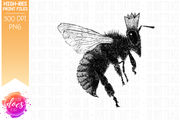 Distressed B&W Hand Drawn Queen Bee - Printable/Sublimation File