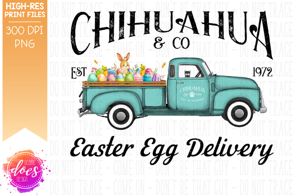 Chihuahua - Black & White - Dog Easter Egg Delivery Truck  - Sublimation/Printable Design