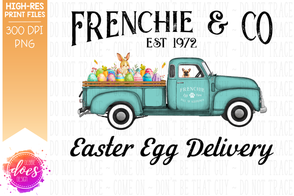 Frenchie - Dog Easter Egg Delivery Truck  - Sublimation/Printable Design