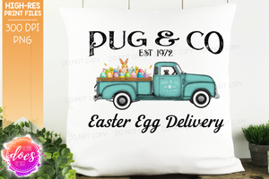 Pug - Dog Easter Egg Delivery Truck  - Sublimation/Printable Design