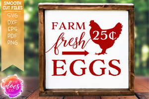 Farm Fresh Eggs - SVG File