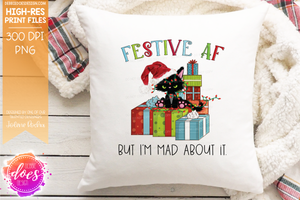 Festive AF And Mad About It - Sublimation/Printable Design