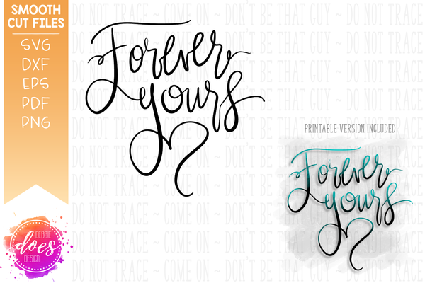 Forever Yours - SVG File