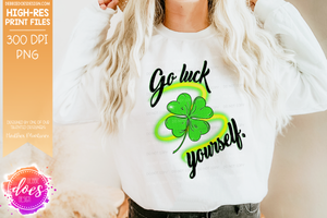 Go Luck Yourself - Sublimation/Printable Design