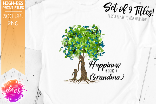 Happiness is Being a Grandma - Boy Tree - 9 Versions! - Sublimation/Printable Design