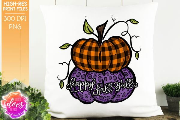 Happy Fall Y'all Stacked Pumpkins - Printable/Sublimation File