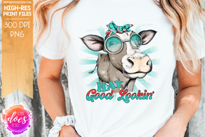 Hay Good Looking Cow - Red Teal - Sublimation/Printable Design