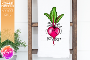 You Make My Heart Skip a BEET - 2 Versions - With & Without Glasses - Sublimation/Printable Design