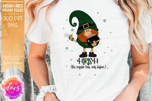 Hirish (Two Versions Included!) - Sublimation/Printable Design