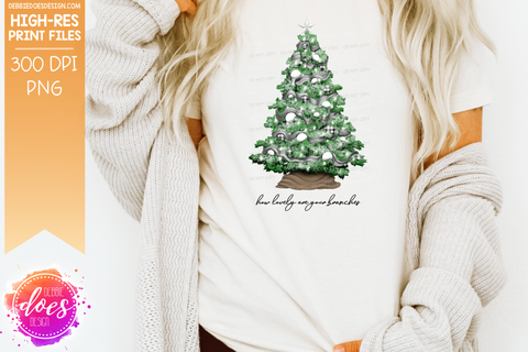 How Lovely Are Your Branches Christmas Tree - Sublimation/Printable Design