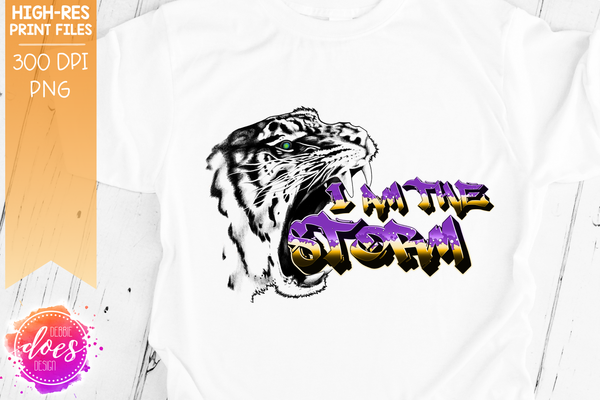 I Am The Storm Tiger - Purple Gold - Sublimation/Printable Designs