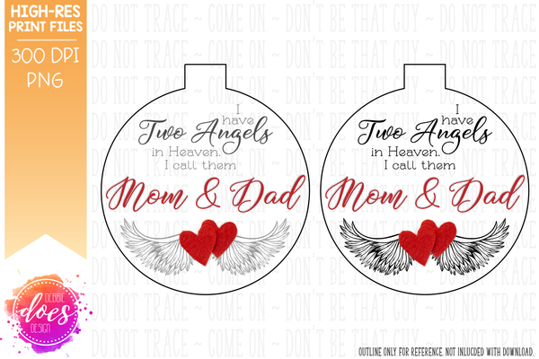 I Have Two Angels in Heaven - Sublimation/Printable Design