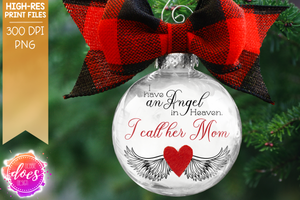 I Have an Angel in Heaven - Mom - Sublimation/Printable Design