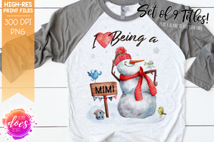 I Love Being a Grandma - Snowman - 10 Versions! - Sublimation/Printable Design