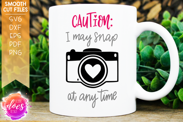 I May Snap - Photographer - SVG File