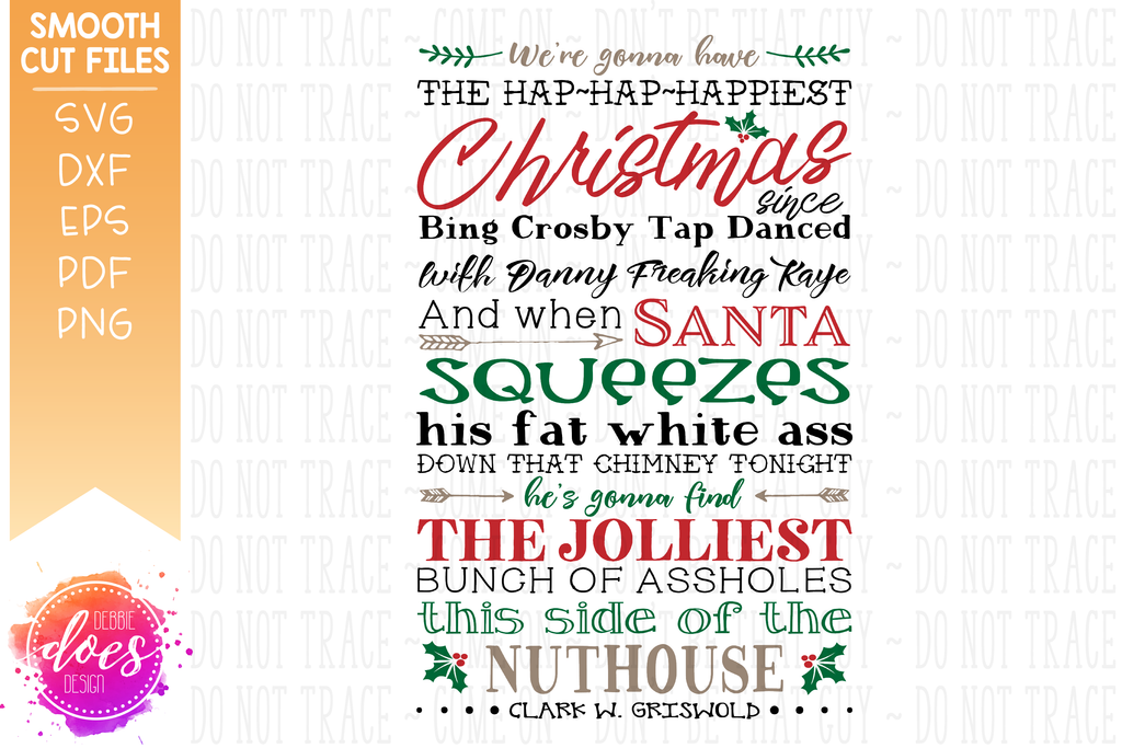 Jolliest Bunch Freaking Griswolds Christmas Vacation Svg File Debbie Does Design