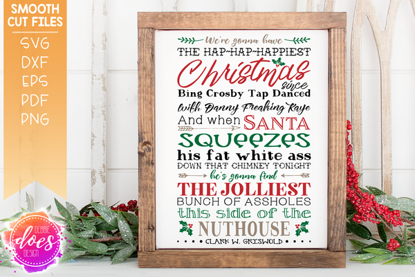 Jolliest Bunch - Freaking - Griswolds - Christmas Vacation - SVG File