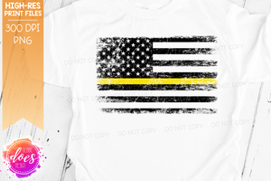 Distressed Thin Yellow Line Flag - Dispatch - Sublimation/Printable Design