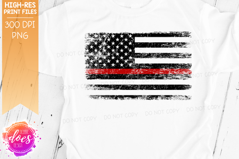Distressed Thin Red Line Flag - Firefighter - Sublimation/Printable Design
