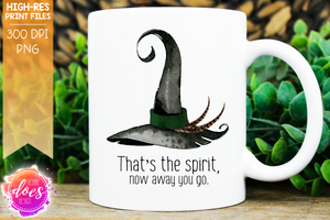 That's the Spirit - Harry Potter Inspired - Printable/Sublimation File