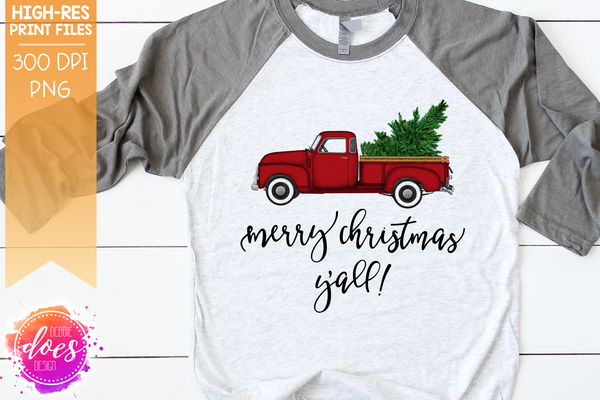 Merry Christmas Y'all - Red Truck - Sublimation/Printable Design