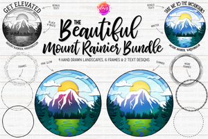 The Beautiful Mount Rainier Bundle - Includes 12 files! - Sublimation/Printable Design