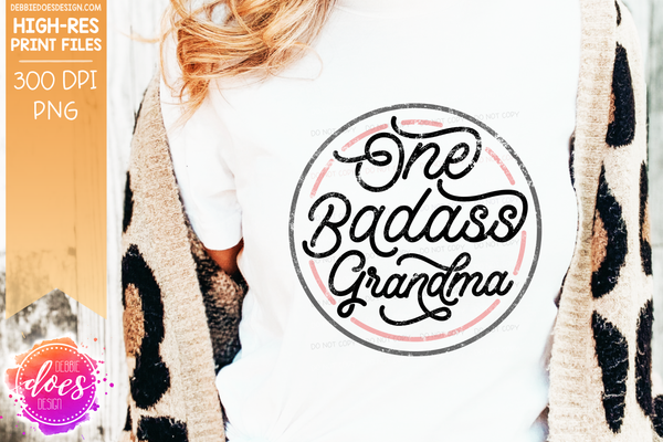 One Badass Grandma - Pink - Sublimation/Printable Design