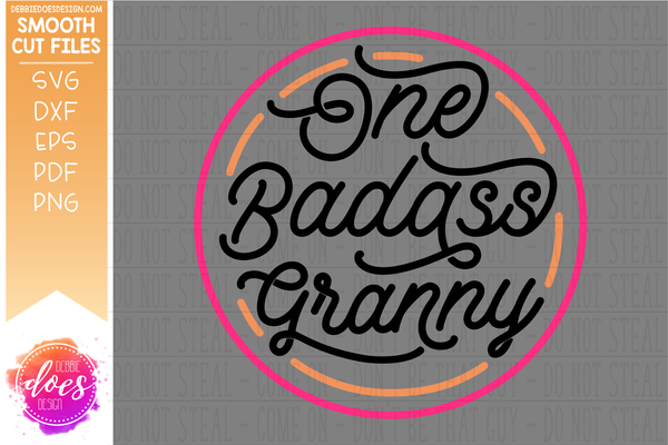 One Badass Granny - SVG File