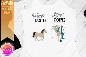 Before Coffee / After Coffee - Pole Dancing Unicorn - Sublimation/Printable Design