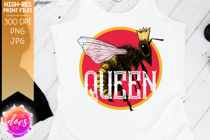 Queen Bee - Hand Drawn Bee - Sublimation/Printable Design