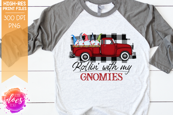 Rollin' With My Gnomies Christmas Gnome Truck - Sublimation/Printable Design