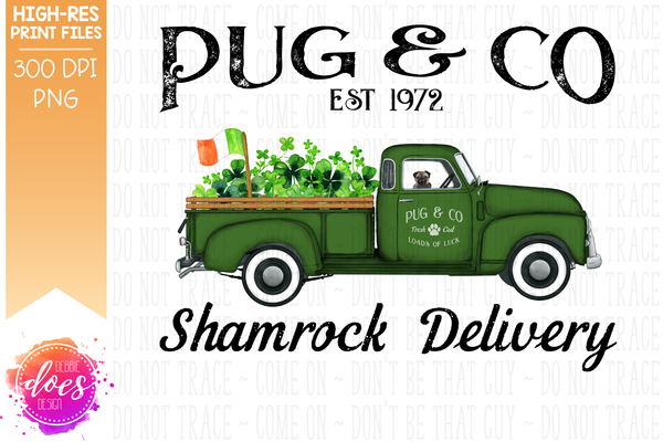 Pug - Dog Shamrock Delivery Truck  - Sublimation/Printable Design