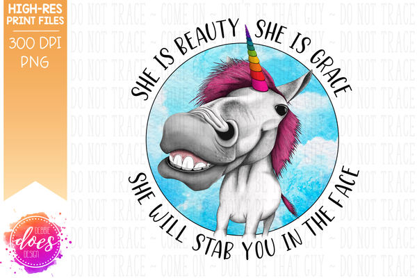 She Will Stab You in the Face Unicorn - Sublimation/Printable Design