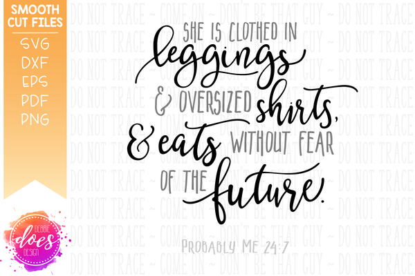 She is Clothed in Leggings - SVG File