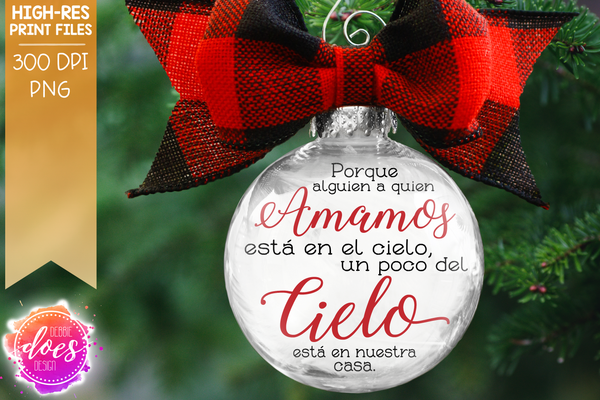 Because Someone We Love is in Heaven - Amamos Cielo - 2 Versions Spanish - Sublimation/Printable Design