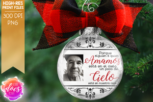 Because Someone We Love - Amamos Cielo - Spanish w/Photo 2 Versions - Sublimation/Printable Design