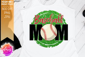 Baseball Mom - 2 Versions - Sublimation/Printable Design