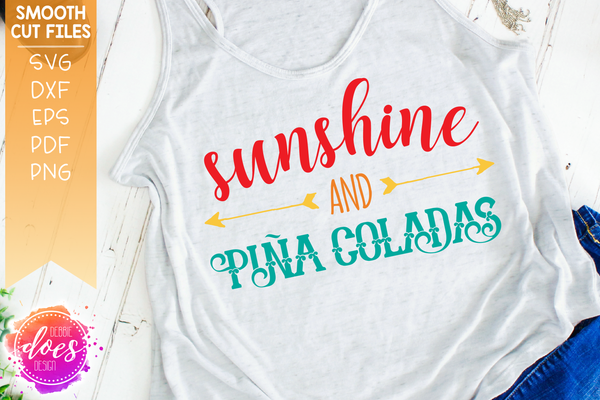Sunshine and Pina Coladas - SVG File