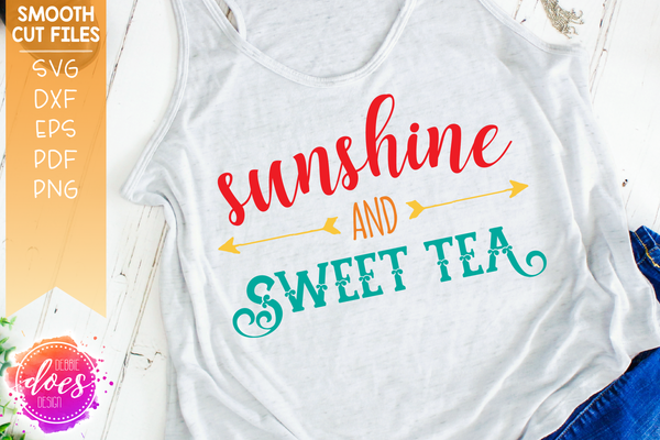 Sunshine and Sweet Tea - SVG File