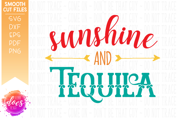 Sunshine and Tequila - SVG File