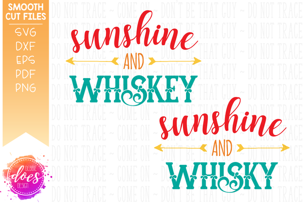 Sunshine and Whiskey/Whisky - SVG File