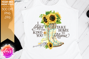 Take Home to Mama - Printable/Sublimation File